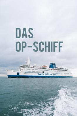 Das OP-Schiff